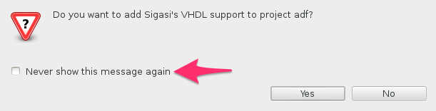 Never ask again to add VHDL support